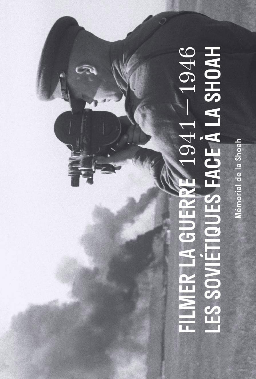 catalogue-exposition-filmer-la-guerre-memorial-shoah