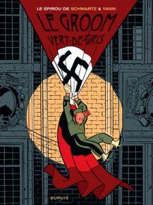 Couverture de l'album « Le Spirou de Yann et Schwartz » Le groom vert-de-gris. Yann, Schwartz © Dupuis
