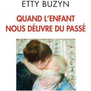 Buzyn_Quand_l'enfant_nous_délivre